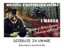 """1 marca każdego roku obchodzimy Narodowy Dzień Pamięci """"Żołnierzy Wyklętych""""."""