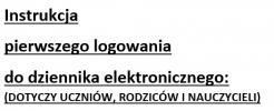 Instrukcja pierwszego logowania do dziennika elektronicznego