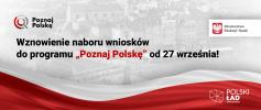 """Wznowienie naboru wniosków do programu """"Poznaj Polskę"""" od 27 września!"""