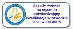 Zasady wejścia na egzamin potwierdzający kwalifikacje w zawodzie 2020 w ZSChiPS